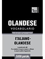 Vocabolario Italiano-Olandese per studio autodidattico - 5000 parole (Italian Edition)