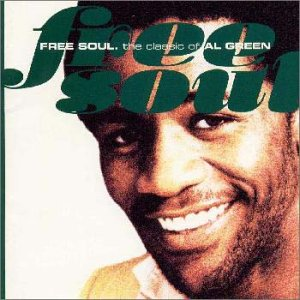 Free Soul -the classic of Al Green-