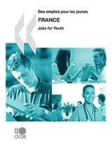 Des Emplois Pour Les Jeunes/Jobs for Youth Des Emplois Pour Les Jeunes/Jobs for Youth: France