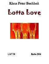 Lotta Love (Leben & Tod 16) (German Edition)