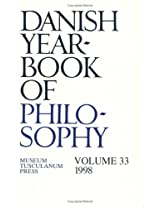 Danish Yearbook of Philosophy: 1998 v. 33