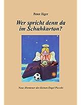 Wer spricht denn da im Schuhkarton?: Neue Abenteuer des kleinen Engel Piccolo (Engelmärchen 2) (German Edition)