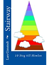 STAIRWAY: 10 Steg till Himlen (Swedish Edition)