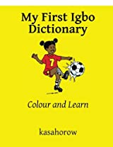 My First Igbo Dictionary: Colour and Learn