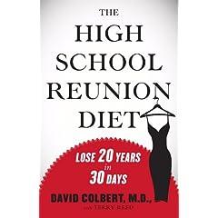 【クリックで詳細表示】The High School Reunion Diet: Lose 20 Years in 30 Days [ハードカバー]