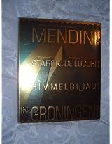 Mendini! Starck! De Lucchi! Himmelblau! in Groningen