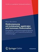 Moderne Methoden der Risiko- und Präferenzmessung: Konzeption, entscheidungstheoretische Implikationen und finanzwirtschaftliche Anwendungen (Schriften zur Quantitativen Betriebswirtschaftslehre)