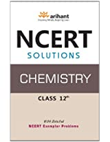 NCERT Solutions: Chemistry Class 12th