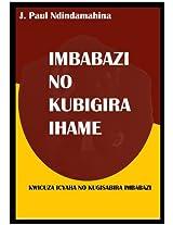 IMBABAZI NO KUBIGIRA IHAME (Afrikaans Edition)