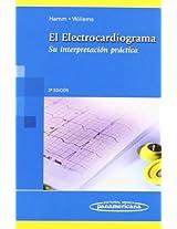 El electrocardiograma / Electrocardiogram: Su interpretacion practica / Its Practical Interpretation