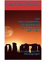 Die berühmtesten Propheten in den Kulturen der Welt (German Edition)
