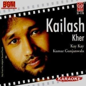 Karaoke - Kailash Kher & Other Hits (Bollywood Movies Songs / Film Compilation / Indian Music / CD)