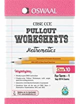 Oswaal CBSE CCE Pullout Worksheets for Class 10 (Term - 1) Mathematics