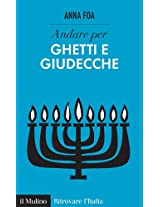 Andare per ghetti e giudecche (Ritrovare L'Italia)