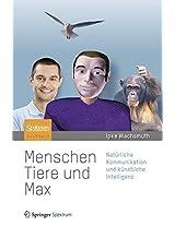 Menschen, Tiere und Max: Natürliche Kommunikation und künstliche Intelligenz