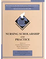 Nursing Scholarship and Practice (University of Iceland Nursing Research Paper Series, 1)