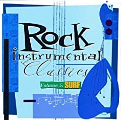 Rock Instrumental Classics 5: Surf