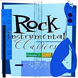 Rock Instrumental Classics: Surf: 5