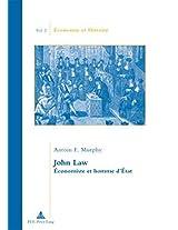 John Law: Economiste Et Homme D'etat (Economie Et Histoire)