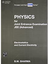 Physics for Joint Entrance Examination JEE (Advanced): Electrostatics and Current Electricity