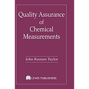 【クリックで詳細表示】Quality Assurance of Chemical Measurements: John K. Taylor: 洋書