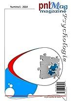 pnlMag, le magazine du bien-être, numéro 5, 2014 (French Edition)