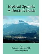 Medical Spanish: A Dental Guide