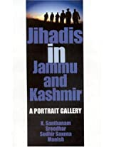 Jihadis in Jammu and Kashmir: A Portrait Gallery