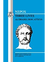 Three Lives: Alcibiades, Dion and Atticus (BCP Latin Texts)