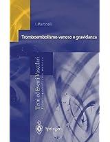 Tromboembolismo venoso e gravidanza (Temi ed Eventi Vascolari)