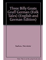 The Three Billy Goats Gruff in German & English (Folk Tales)