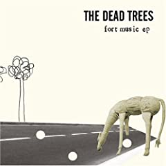 The Dead Trees/Fort Music EP