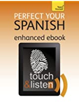 Perfect Your Spanish: Teach Yourself Audio eBook (Kindle Enhanced Edition): level 5 (Teach Yourself Audio eBooks)
