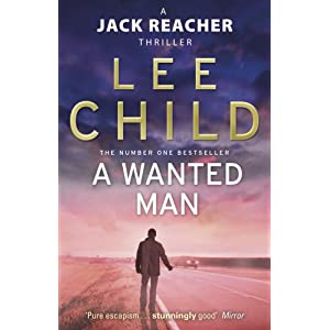 Lee child - A Wanted Man (Jack Reacher)