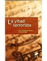 La yihad terrorista (Ciencias Politicas Ensayo)