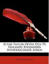 Attar-Taflor Ofver Den Pa Finlands Riddarhus Introducerade Adeln