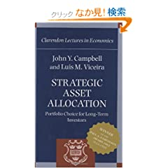 Strategic Asset Allocation: Portfolio Choice for Long-Term Investors (Clarendon Lectures in Economics)