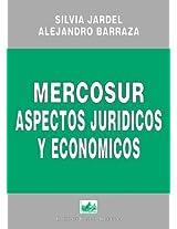 Mercosur: Aspectos Juridicos y Economicos (Biblioteca Mercosur)
