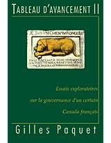 Tableau d'Avancement II: Essais exploratoires sur la gouvernance d'un certain Canada français (French Edition)