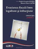 Evaziunea fiscala intre legalitate si infractiune