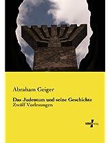Das Judentum und seine Geschichte (German Edition)