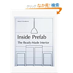 Inside Prefab: The Ready-made Interior