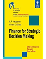 Finance for Strategic Decision Making: What Non-Financial Managers Need to Know
