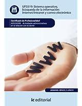 Sistema Operativo, búsqueda de información: Internet-Intranet y correo electrónico. ADGG0208