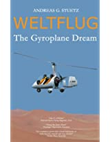 Weltflug - The Gyroplane Dream