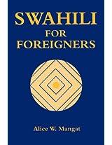 Swahili for Foreigners (Vitabu Vya Sayari Series, 7)