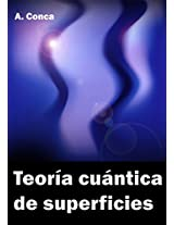 Teoría cuántica de superficies: Quantum theory of surfaces (Spanish Edition)