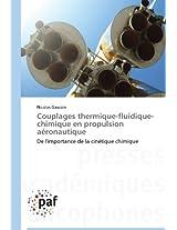 Couplages Thermique-Fluidique-Chimique En Propulsion Aeronautique (Omn.Pres.Franc.)
