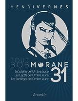 TOUT BOB MORANE/31 (French Edition)