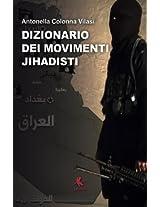 Dizionario Dei Movimenti Jihadisti